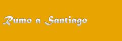 Rumo a Santiago